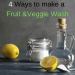 How to make a fruit and Veggie wash-4 Ways